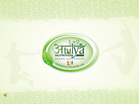 Atulya Nutrition Herbal supplements are scientifically formulated and tested to offer natural, safe, alternative measures to the rising epidemic of lifestyle.