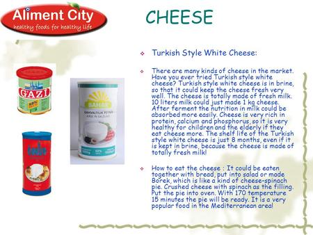 CHEESE  Turkish Style White Cheese:  There are many kinds of cheese in the market. Have you ever tried Turkish style white cheese? Turkish style white.