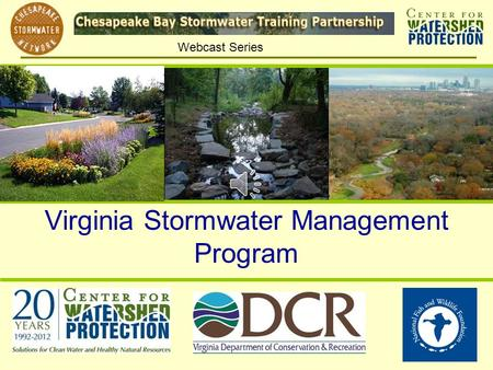 Webcast Series Virginia Stormwater Management Program.