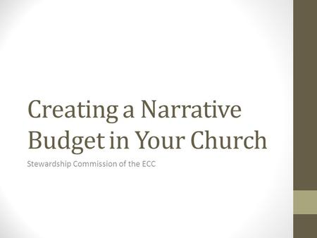 Creating a Narrative Budget in Your Church Stewardship Commission of the ECC.