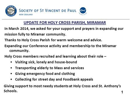 UPDATE FOR HOLY CROSS PARISH, MIRAMAR In March 2014, we asked for your support and prayers in expanding our mission fully to Miramar community. Thanks.
