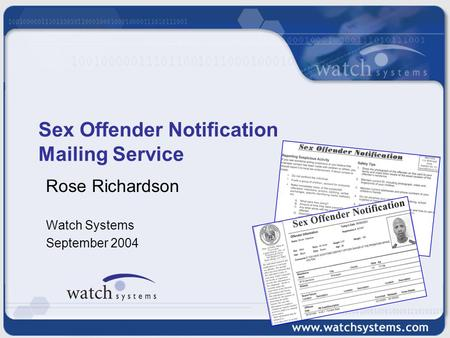 Sex Offender Notification Mailing Service Rose Richardson Watch Systems September 2004.