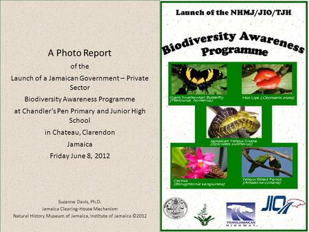 A Photo Report of the Launch of a Jamaican Government – Private Sector Biodiversity Awareness Programme at Chandler's Pen Primary and Junior High School.