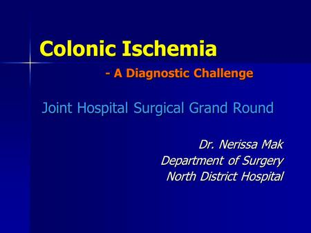 Colonic Ischemia - A Diagnostic Challenge