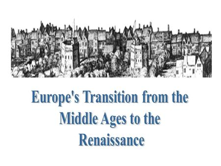 Europe's Transition from the