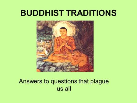 buddhism by jeff brian maureen and also known as siddhartha real name born in