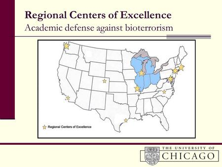 Regional Centers of Excellence Academic defense against bioterrorism.