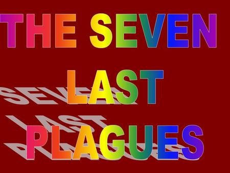Who Are The Plagues Against? Revelation 16:1 & 2 And I heard a great voice out of the temple saying to the seven angels, Go your ways, and pour out.