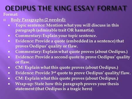 OEDIPUS THE KING ESSAY FORMAT