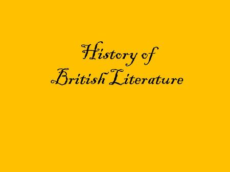 History of British Literature. Background Info Settlement: – Saxons: South and West – Angles: East and North – Jutes: Isle of Wight and Mainland Opposite.
