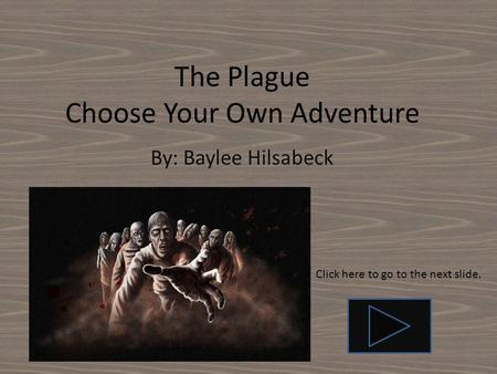 The Plague Choose Your Own Adventure