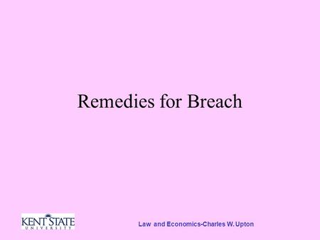 Law and Economics-Charles W. Upton Remedies for Breach.