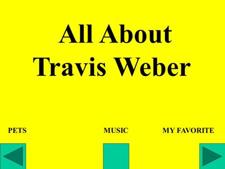 All About Travis Weber PETS MUSIC MY FAVORITE. Juan, a fifteen foot albino burmese python, is my favorite pet.
