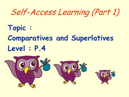 Self-Access Learning (Part 1)
