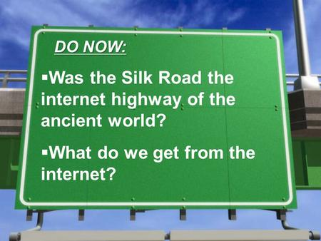 Was the Silk Road the internet highway of the ancient world?