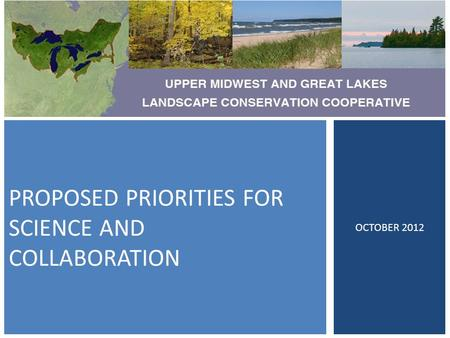 PROPOSED PRIORITIES FOR SCIENCE AND COLLABORATION OCTOBER 2012.