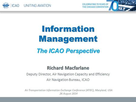 Information Management The ICAO Perspective