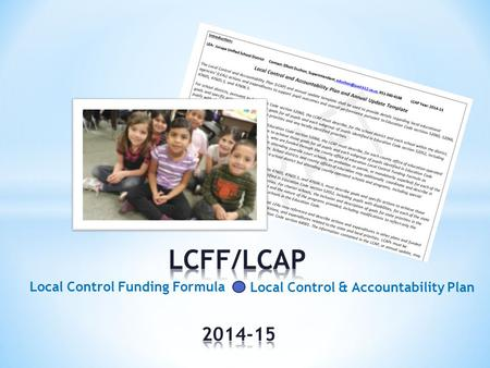 Local Control Funding Formula Local Control & Accountability Plan.