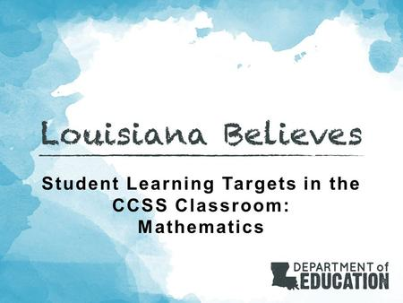 Student Learning Targets in the CCSS Classroom: Mathematics.