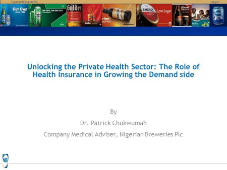 Company Medical Adviser, Nigerian Breweries Plc