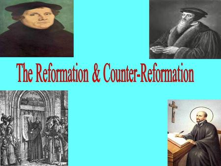 16 th Century religious reform movement Led to new Christian sects not answerable to the Pope Also known as the PROTESTANT REFORMATION.