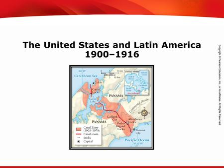 TEKS 8C: Calculate percent composition and empirical and molecular formulas. The United States and Latin America 1900–1916.
