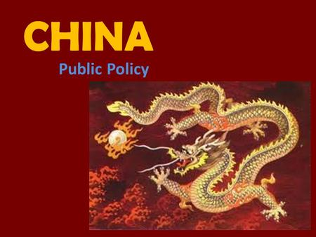CHINA Public Policy.