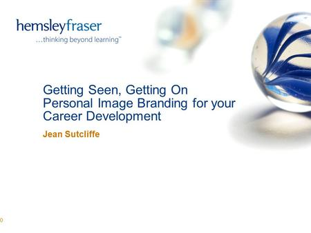 Getting Seen, Getting On Personal Image Branding for your Career Development Jean Sutcliffe 0.