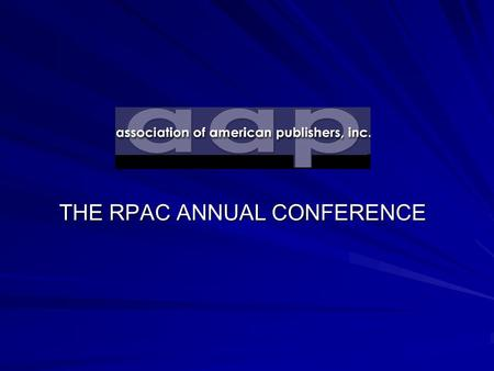 THE RPAC ANNUAL CONFERENCE. OVERVIEW OF THE DMCA: ITS PROMISE AND PITFALLS Jeanne Hamburg.