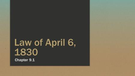 Law of April 6, 1830 Chapter 9.1.