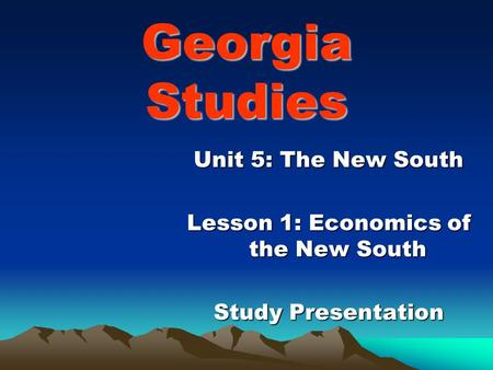 Lesson 1: Economics of the New South