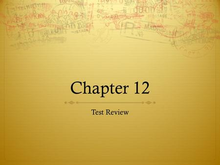 Chapter 12 Test Review.  1. A noble must have all of these characteristics EXCEPT.