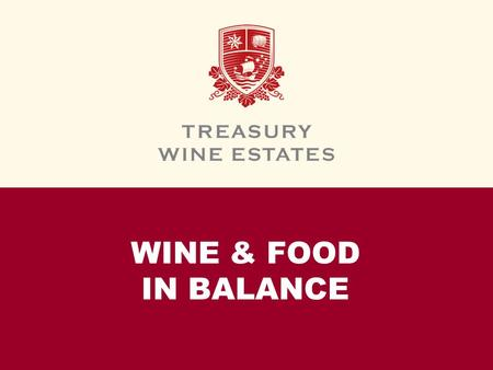 WINE & FOOD IN BALANCE. INTRODUCTION This module is all about FWEA's food and wine pairing philosophy. You will learn to recognize how food changes the.