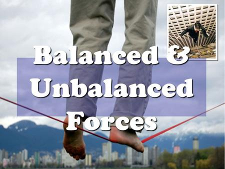 Balanced & Unbalanced Forces Forces Instant Replay.