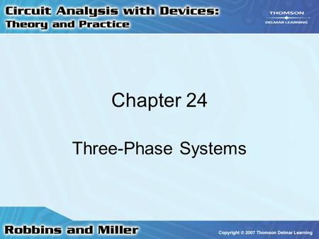 Chapter 24 Three-Phase Systems.