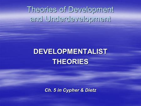 Theories of Development and Underdevelopment