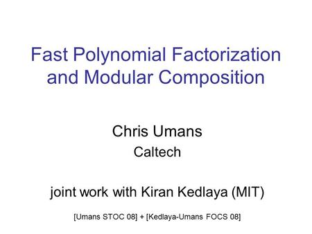 Fast Polynomial Factorization and Modular Composition