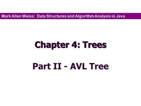 Chapter 4: Trees Part II - AVL Tree