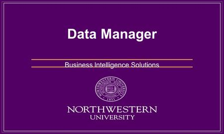 Data Manager Business Intelligence Solutions. Data Mart and Data Warehouse Data Warehouse Architecture Dimensional Data Structure Extract, transform and.