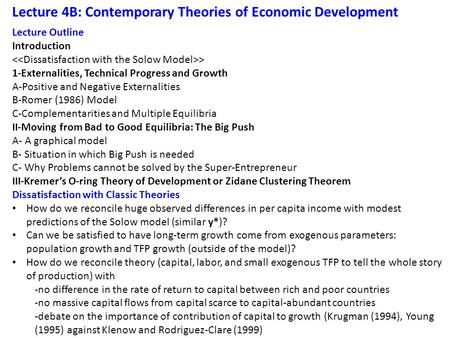 Lecture 4B: Contemporary Theories of Economic Development Lecture Outline Introduction > 1-Externalities, Technical Progress and Growth A-Positive and.