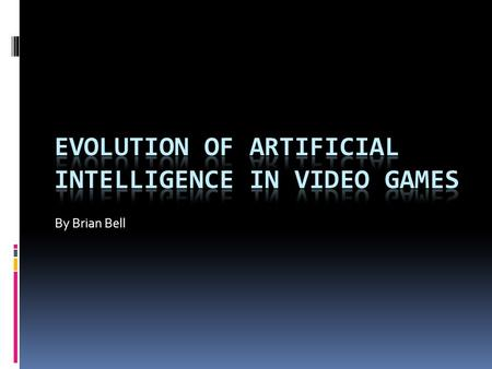 Evolution of Artificial Intelligence In Video Games