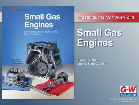 6 Engine Components. 6 Engine Components Learning Objectives Identify the basic components of a small engine and describe the function of each component.