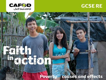 Www.cafod.org.uk. Almost half – over three billion people – live on less than £1.65 a day 98% of the world's hungry people live in developing countries.