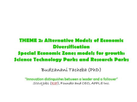 THEME 2: Alternative Models of Economic Diversification