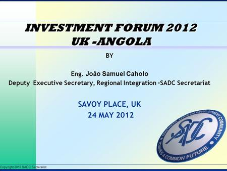INVESTMENT FORUM 2012 UK -ANGOLA