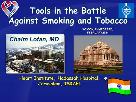 Tools in the Battle Against Smoking and Tobacco