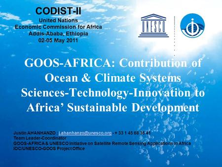 GOOS-AFRICA: Contribution of Ocean & Climate Systems Sciences-Technology-Innovation to Africa' Sustainable Development Justin AHANHANZO :
