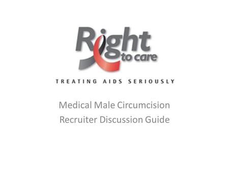 Medical Male Circumcision Recruiter Discussion Guide.