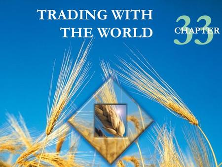 33 TRADING WITH THE WORLD CHAPTER