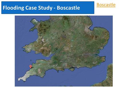 Boscastle Flooding Case Study - Boscastle. Flood Hydrographs LO: To describe what a flood hydrograph shows and how it can be affected by the drainage.